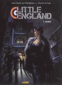 Little England. Volume 1, Ruby