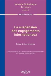 La suspension des engagements internationaux