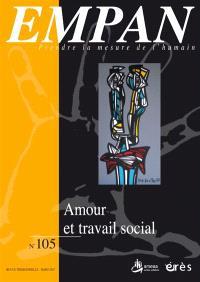 Empan. n° 105, Amour et travail social