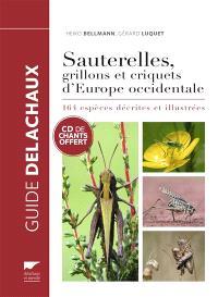 Sauterelles, grillons et criquets d'Europe occidentale : 164 espèces décrites et illustrées