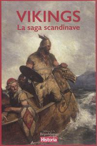 Vikings : la saga scandinave