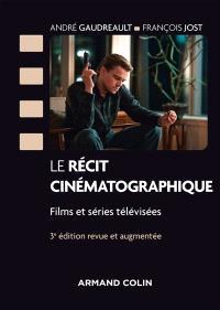 Le récit cinématographique : films et séries télévisées