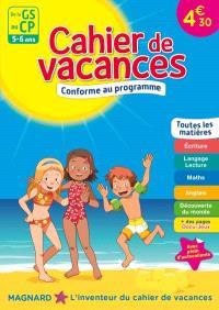 Cahier de vacances de la GS au CP, 5-6 ans : toutes les matières : conforme au programme