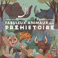Fabuleux animaux de la préhistoire