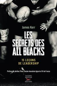 Les secrets des All Blacks : 15 leçons de leadership