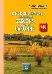 Les mots de la nature dans les parlers gascons du val de Garonne