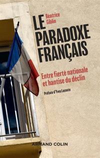 Le paradoxe français : entre fierté nationale et hantise du déclin