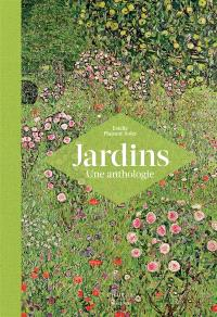 Jardins : une anthologie