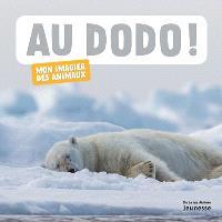 Au dodo ! : mon imagier des animaux