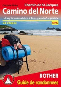 Camino del Norte, chemin de St-Jacques : le long de la côte de Irun à St-Jacques-de-Compostelle : 34 étapes