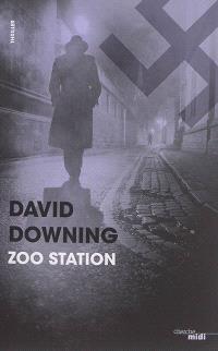 Zoo station : thriller