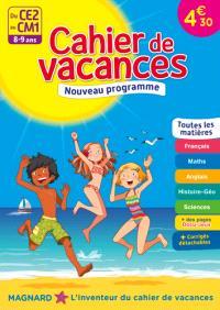 Cahier de vacances du CE2 au CM1, 8-9 ans : toutes les matières : nouveau programme