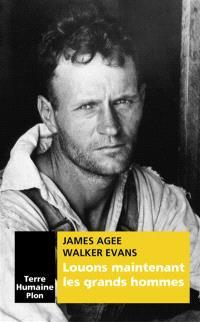 Louons maintenant les grands hommes : Alabama : trois familles de métayers en 1936