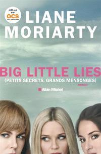 Big little lies (petits secrets, grands mensonges)