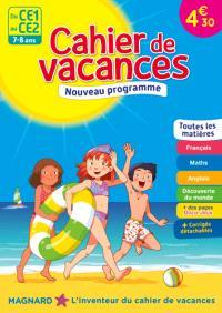 Cahier de vacances du CE1 au CE2, 7-8 ans : toutes les matières : nouveau programme