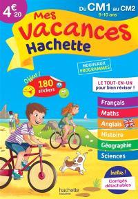 Mes vacances Hachette du CM1 au CM2, 9-10 ans : le tout-en-un pour bien réviser ! : nouveaux programmes