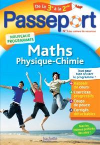 Passeport maths, physique chimie, de la 3e à la 2de : nouveaux programmes