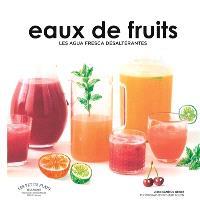 Eaux de fruits : les agua fresca désaltérantes