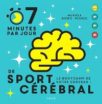 7 minutes par jour de sport cérébral