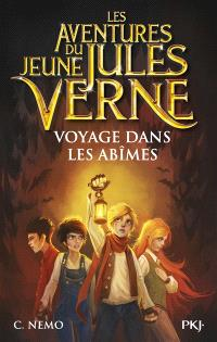 Les aventures du jeune Jules Verne. Volume 3, Voyage dans les abîmes