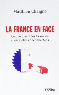 La France en face : ce que disent les Français à leurs élites déconnectées