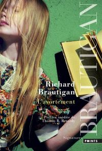 L'Avortement, Richard Brautigan