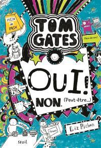 Tom Gates. Volume 8, Oui ! Non (peut-être...)