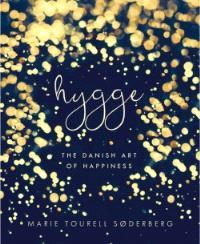 Hygge : l'art du bonheur à la danoise