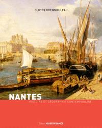 Nantes : histoire et géographie contemporaine