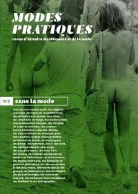 Modes pratiques : revue d'histoire du vêtement et de la mode. n° 2, Sans la mode