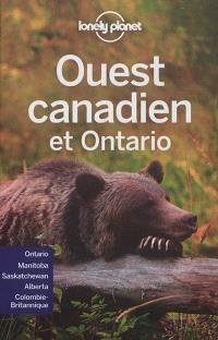 Ouest canadien et Ontario : Ontario, Manitoba, Saskatchewan, Alberta, Colombie-Britannique