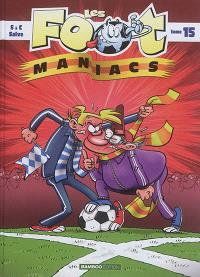 Les foot-maniacs. Volume 15
