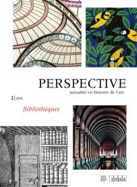 Perspective. n° 2 (2016), Bibliothèques
