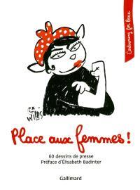 Place aux femmes ! : 60 dessins de presse