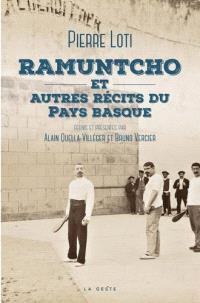 Ramuntcho : et autres récits du Pays basque