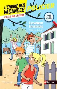 Le voleur invisible : du CP au CE1, 6-7 ans : conforme aux programmes