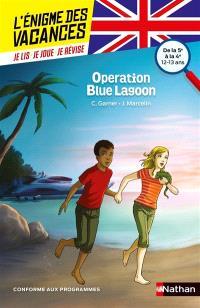 Operation Blue lagoon : de la 5e à la 4e, 12-13 ans : conforme aux programmes