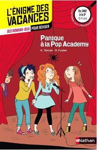 Panique à la Pop Academy : du CM2 à la 6e, 10-11 ans : conforme aux programmes
