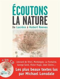 Ecoutons la nature : de Lucrèce à Hubert Reeves