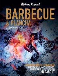 Barbecue & plancha : 120 recettes simples et conviviales