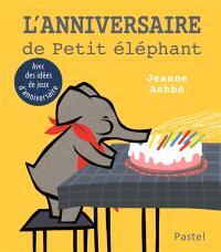 L'anniversaire de Petit Eléphant