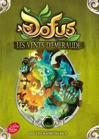 Dofus. Volume 1, Les vents d'émeraude