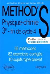 Method'S physique chimie 3e, fin de cycle 4 : 58 méthodes, 82 exercices corrigés, 10 sujets type brevet : conforme au nouveau programme