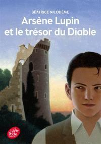 Arsène Lupin et le trésor du diable