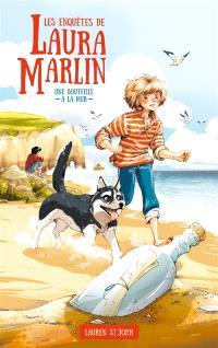 Les enquêtes de Laura Marlin. Volume 1, Une bouteille à la mer