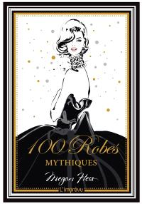 100 robes mythiques
