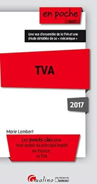 TVA : les points clés pour tout savoir du principal impôt en France : la TVA