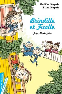 Brindille et Ficelle, Jojo Boulazéro