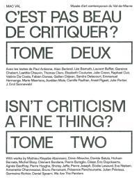 C'est pas beau de critiquer ? = Isn't criticism a fine thing ?. Volume 2
