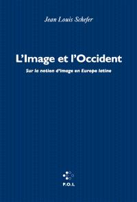L'image et l'Occident : sur la notion d'image en Europe latine